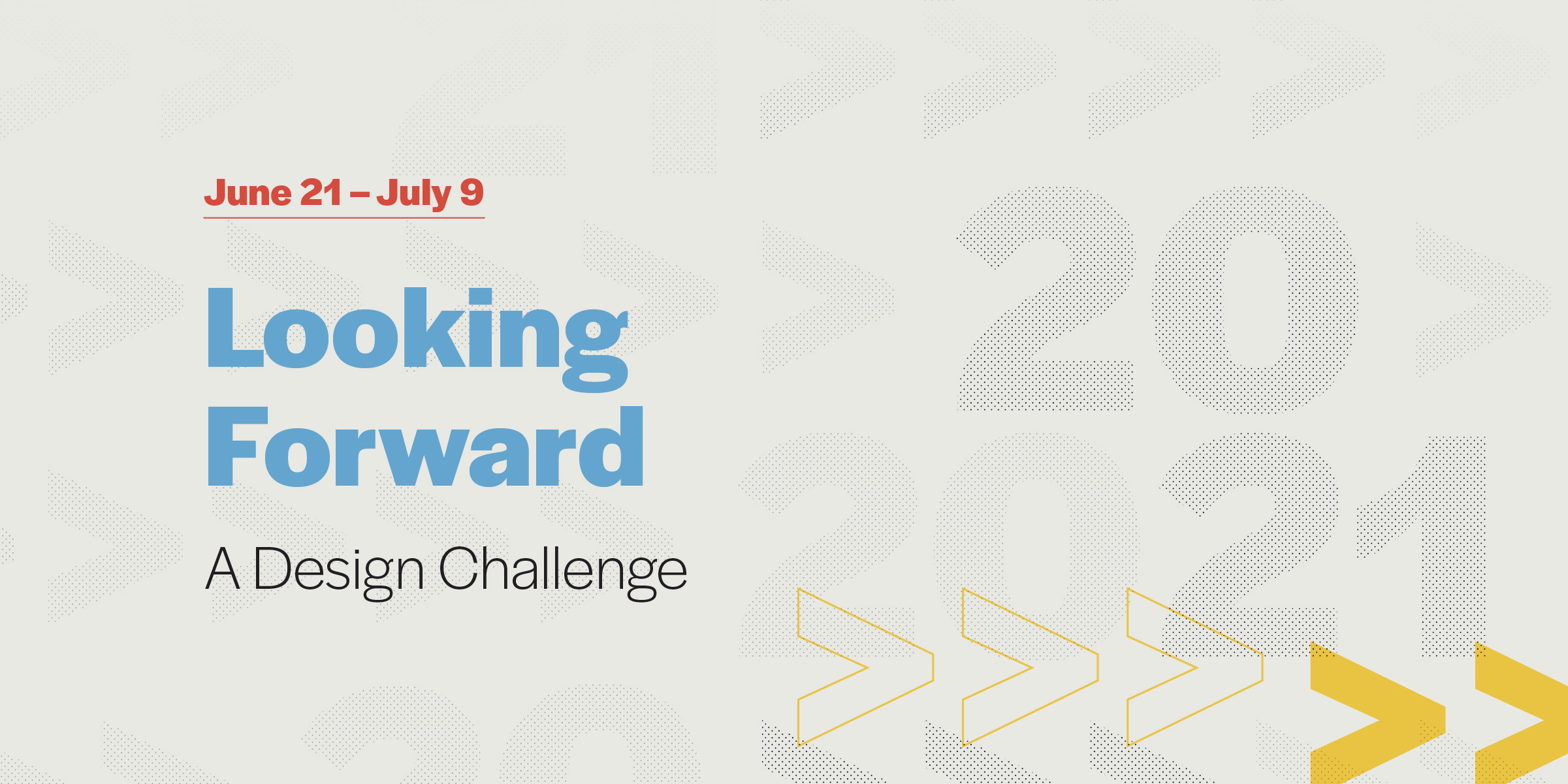 Looking Forward:A Design Challenge